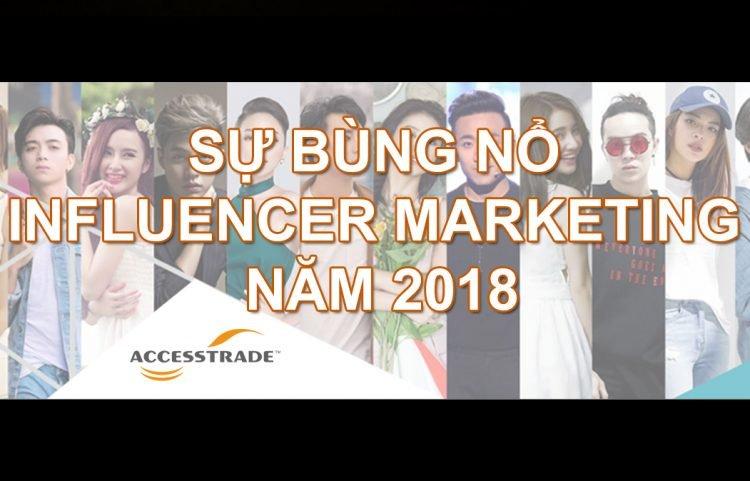 SỰ BÙNG NỔ INFLUENCER MARKETING NĂM 2018