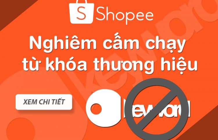 SHOPEE nghiêm cấm chạy từ khóa thương hiệu