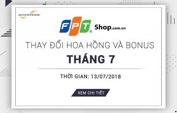 FPTShop Thay đổi hoa hồng và bonus tháng7