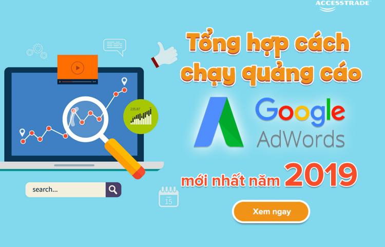 Tổng hợp cách chạy quảng cáo google adwords 2019