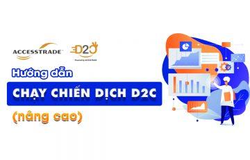 huong-dan-chay-chien-dich-d2c-nang-cao